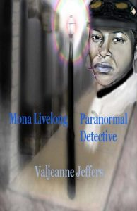 Mona Livelong: Paranormal Detective